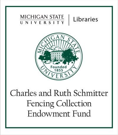 Charles and Ruth Schmitter Fencing Collection Endowment Fund