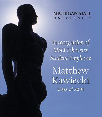 In Recognition of Matthew Kawiecki