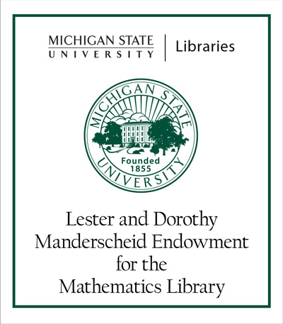 Lester and Dorothy Manderscheid Endowment for the Mathematics Library