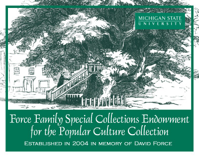 Force Family Endowment for the Popular Culture Collection