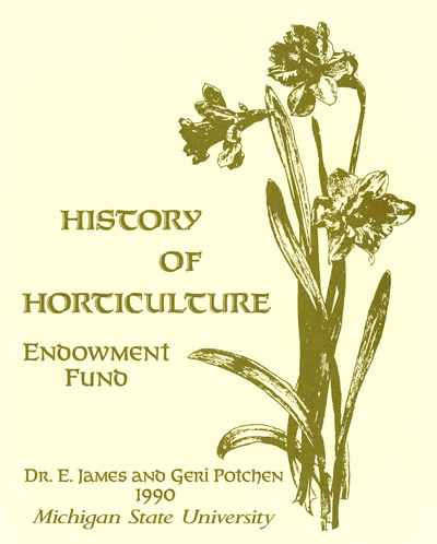 Dr. E. James and Geri Potchen History of Horticulture Endowment Fund
