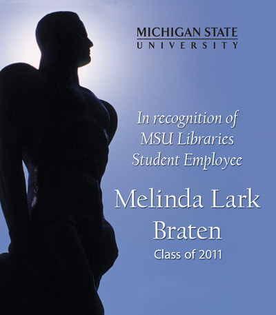 In recognition of Melinda Lark Braten