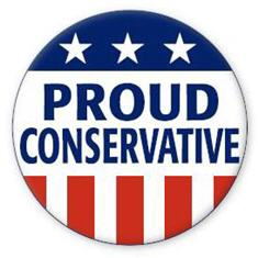 "A pinback button in red, white, and blue with the motto ""Proud Conservative."""