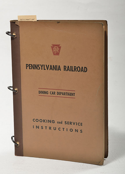 Pennsylvania Railroad, Dining Car Department, Cooking and Service Instructions