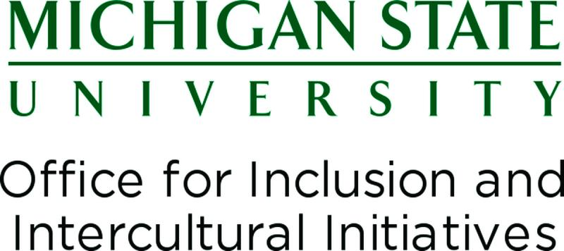 Michigan State University Office for Inclusion and Intercultural Initiatives