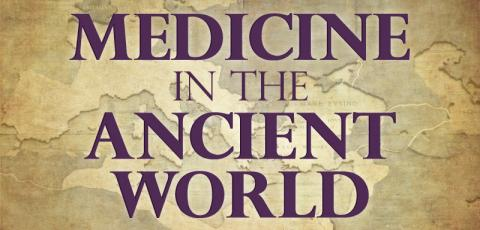 Medicine in the Ancient World