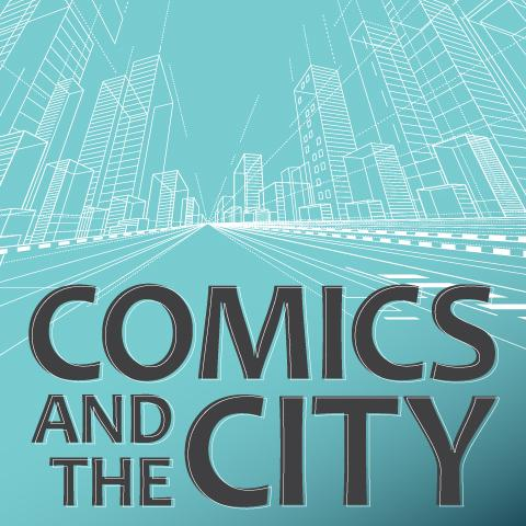 "Title banner ""Comics and the City"" with cityscape background drawing"