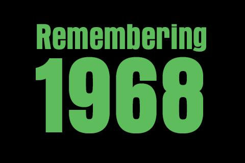 Remembering 1968: green text on black background
