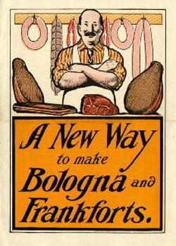 A New Way to make Bologna and Frankforts